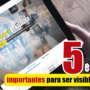 5 elementos importantes para ser visibles en la web y aumentar tus clientes potenciales
